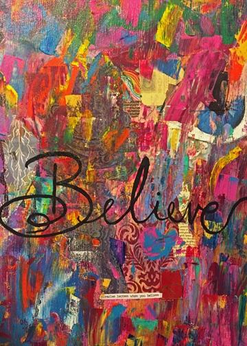"""Believe"" 20x30 mixed medium collage in acrylic"