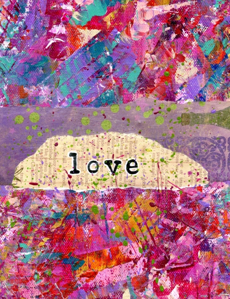 """Love"" 8x10 mixed medium collage in acrylic"