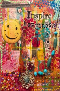 """Inspire Happiness"" is an 8x10 mixed medium collage using acrylics."