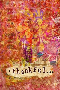 """Thankful"" is an 8x10 mixed medium collage using acrylics."